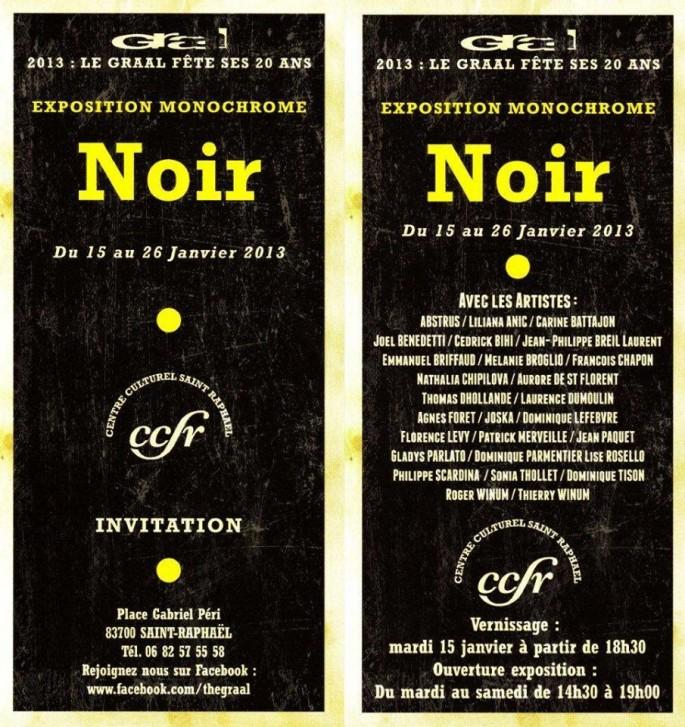 """Exposition """"Noir"""", Le Graal, Saint-Raphaël, Janvier 2013"""
